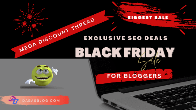 Best Black Friday SEO Deals For Bloggers in 2020